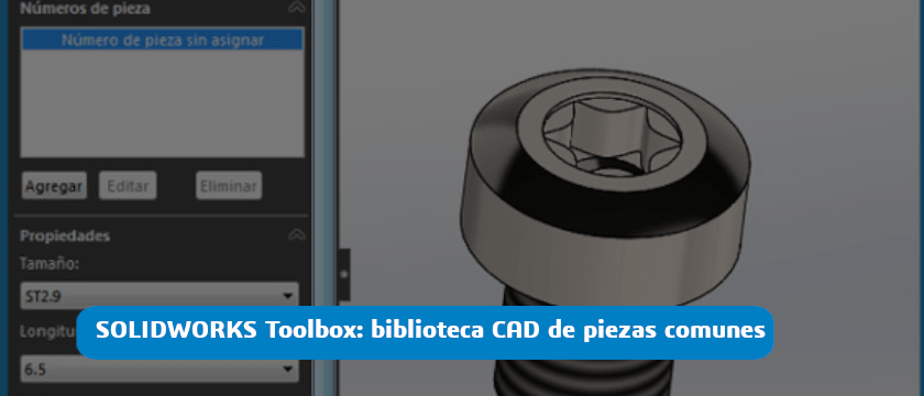 Que Es Solidworks Toolbox Y Cómo Se Usa