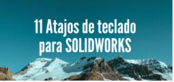 atajos de teclado SOLIDWORKS