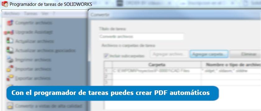 crear pdf automáticos con SOLIDWORKS
