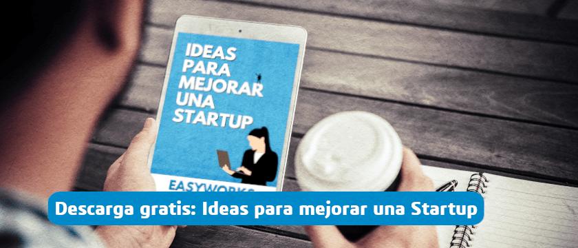 Ideas para mejorar una Startup