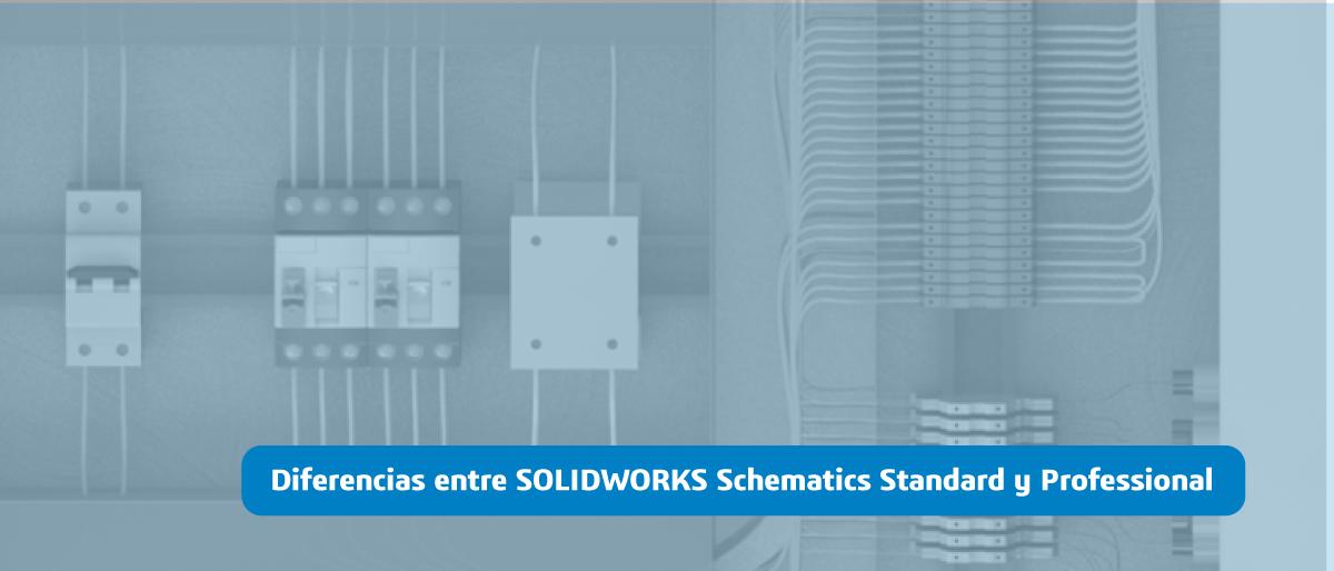 Diferencias Schematics Standard - Professional