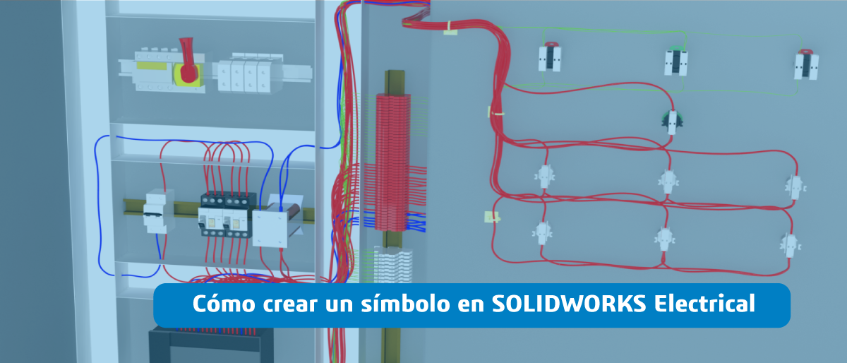 Crear símbolo SOLIDWORKS Electrical